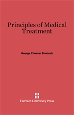 Cover: Principles of Medical Treatment: Sixth Edition, Revised and Enlarged
