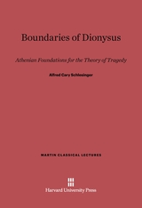 Cover: Boundaries of Dionysus: Athenian Foundations for the Theory of Tragedy