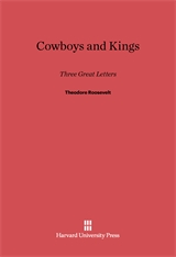 Cover: Cowboys and Kings: Three Great Letters by Theodore Roosevelt