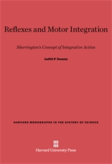Cover: Reflexes and Motor Integration: Sherrington's Concept of Integrative Action