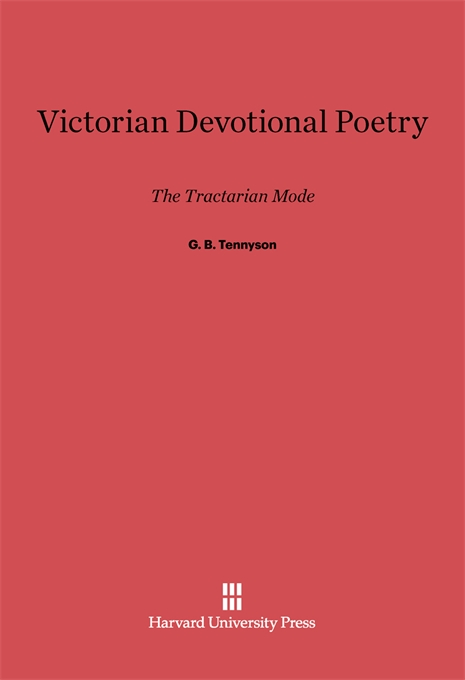 Cover: Victorian Devotional Poetry: The Tractarian Mode, from Harvard University Press