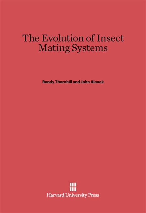 Cover: The Evolution of Insect Mating Systems, from Harvard University Press