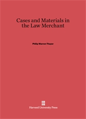 Cover: Cases and Materials in the Law Merchant