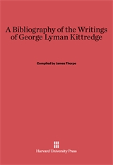 Cover: A Bibliography of the Writings of George Lyman Kittredge