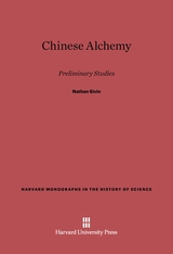 Cover: Chinese Alchemy: Preliminary Studies