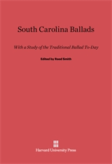 Cover: South Carolina Ballads: With a Study of the Traditional Ballad Today