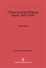 Cover: China and the Helping Hand, 1937–1945