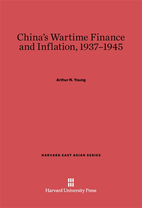 Cover: China's Wartime Finance and Inflation, 1937-1945, from Harvard University Press