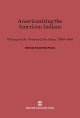 Cover: Americanizing the American Indian: Writings by the