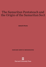 Cover: The Samaritan Pentateuch and the Origin of the Samaritan Sect