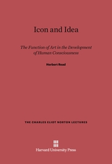 Cover: Icon and Idea: The Function of Art in the Development of Human Consciousness