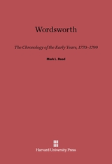 Cover: Wordsworth: The Chronology of the Early Years, 1770–1799