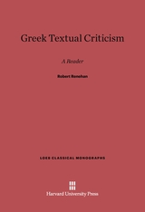 Cover: Greek Textual Criticism: A Reader