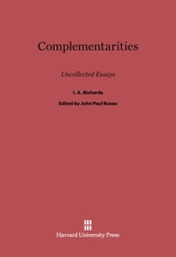 Cover: Complementarities: Uncollected Essays