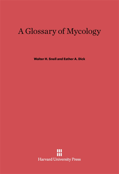 Cover: A Glossary of Mycology: Revised Edition, from Harvard University Press