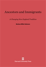 Cover: Ancestors and Immigrants: A Changing New England Tradition
