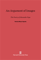 Cover: An Argument of Images: The Poetry of Alexander Pope