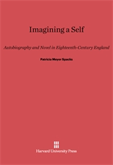 Cover: Imagining a Self: Autobiography and Novel in Eighteenth-Century England