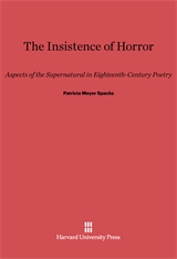 Cover: The Insistence of Horror: Aspects of the Supernatural in Eighteenth-Century Poetry