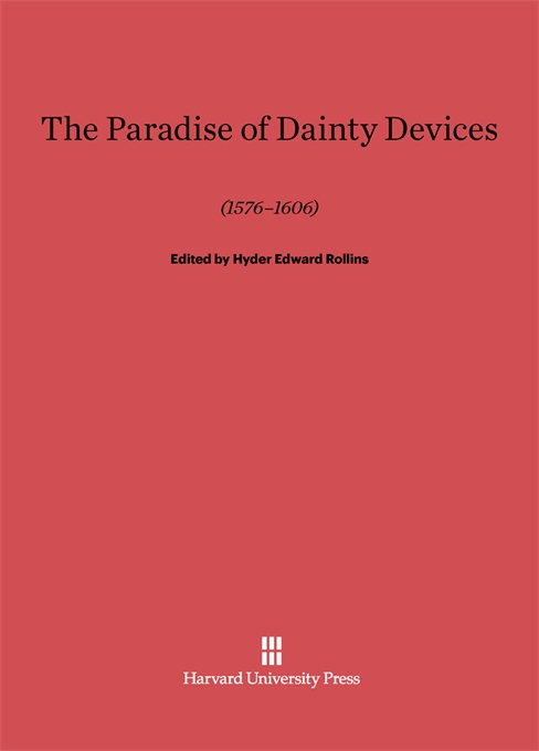 Cover: A Paradise of Dainty Devices (1576–1606), from Harvard University Press