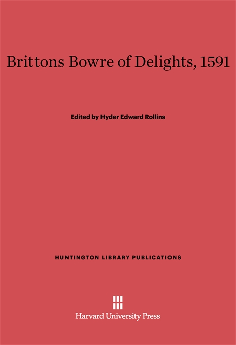Cover: Brittons Bowre of Delights, 1591, from Harvard University Press