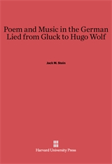 Cover: Poem and Music in the German Lied from Gluck to Hugo Wolf