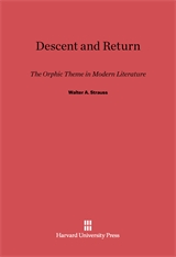 Cover: Descent and Return: The Orphic Theme in Modern Literature