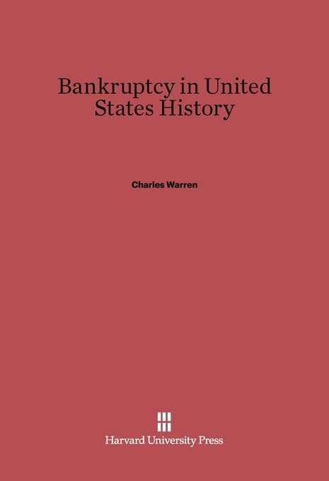 Cover: Bankruptcy in United States History, from Harvard University Press