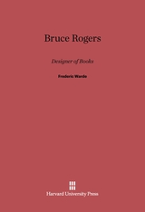 Cover: Bruce Rogers: Designer of Books