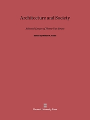 Cover: Architecture and Society: Selected Essays of Henry Van Brunt