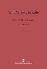Cover: With Trotsky in Exile: From Prinkipo to Coyoacán