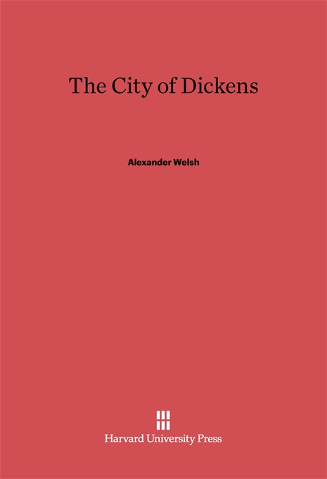 Cover: The City of Dickens, from Harvard University Press