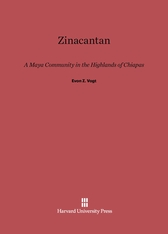 Cover: Zinacantan: A Maya Community in the Highlands of Chiapas