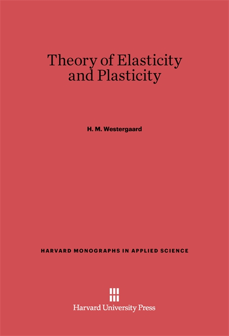Cover: Theory of Elasticity and Plasticity, from Harvard University Press
