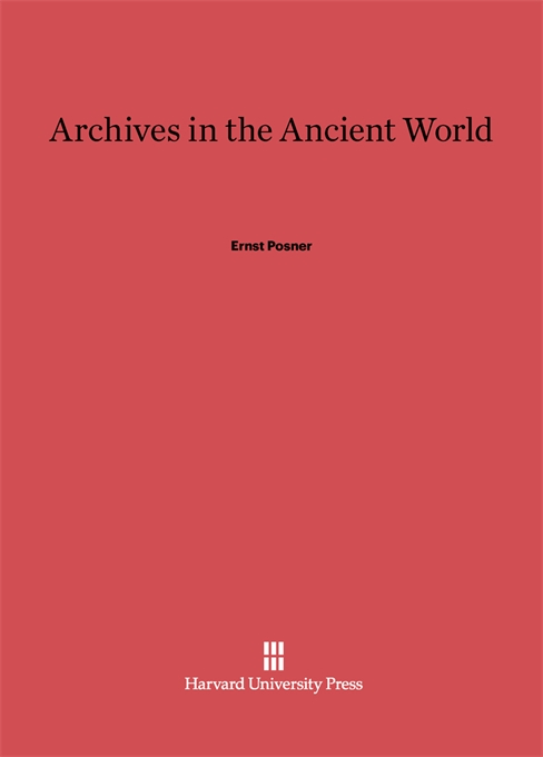 Cover: Archives in the Ancient World, from Harvard University Press