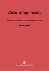 Cover: Chains of Opportunity: System Models of Mobility in Organizations