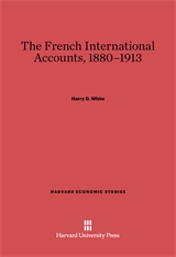 Cover: The French International Accounts, 1880-1913