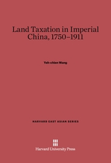 Cover: Land Taxation in Imperial China, 1750–1911