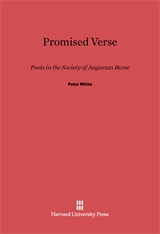 Cover: Promised Verse: Poets in the Society of Augustan Rome
