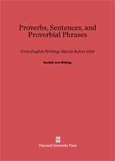 Cover: Proverbs, Sentences, and Proverbial Phrases from English Writings Mainly before 1500