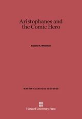 Cover: Aristophanes and the Comic Hero