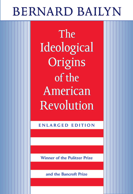 Cover: The Ideological Origins of the American Revolution: , from Harvard University Press
