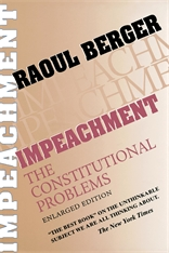 Cover: Impeachment: The Constitutional Problems, Enlarged Edition