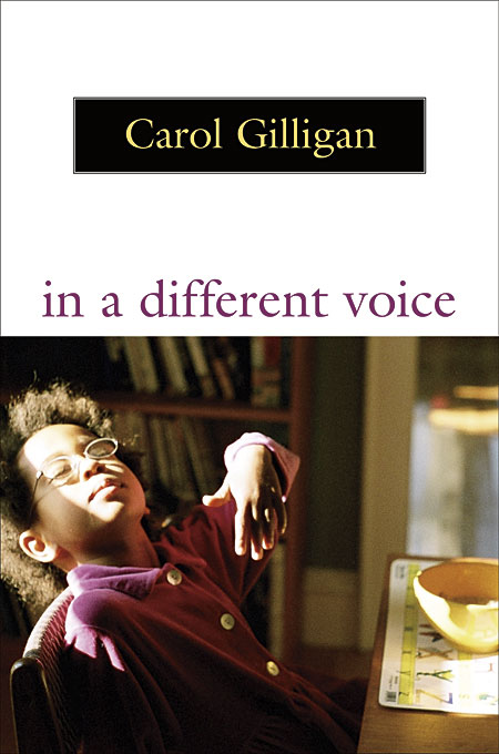 Cover: In a Different Voice: Psychological Theory and Women's Development, from Harvard University Press