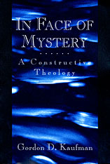 Cover: In Face of Mystery: A Constructive Theology