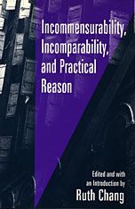 Cover: Incommensurability, Incomparability, and Practical Reason in PAPERBACK
