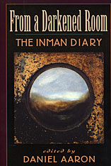 Cover: From a Darkened Room: The Inman Diary