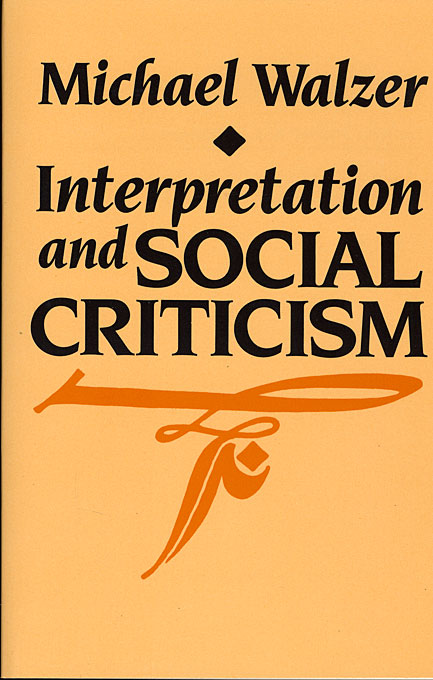Cover: Interpretation and Social Criticism, from Harvard University Press