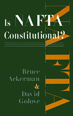 Cover: Is NAFTA Constitutional?