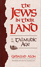 Cover: The Jews in Their Land in the Talmudic Age: 70-640 C.E